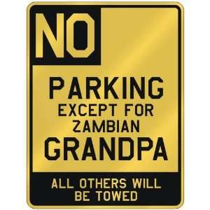 FOR ZAMBIAN GRANDPA  PARKING SIGN COUNTRY ZAMBIA