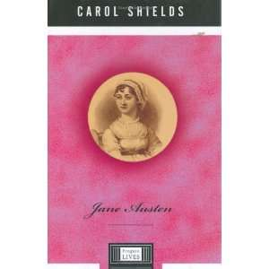 Jane Austen (Penguin Lives) [Hardcover] Carol Shields