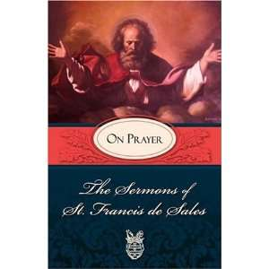 of St. Francis de Sales On Prayer [Paperback] Francis De Sales Books
