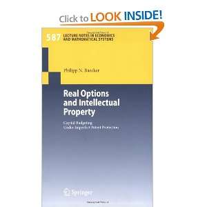 Real Options and Intellectual Property Capital Budgeting